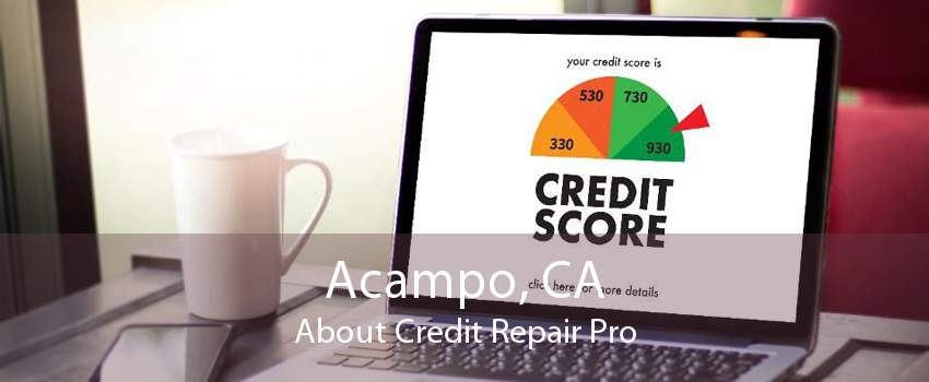 Acampo, CA About Credit Repair Pro